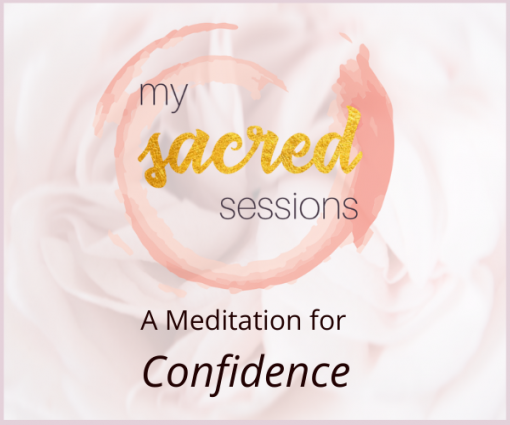 a meditation for Confidence